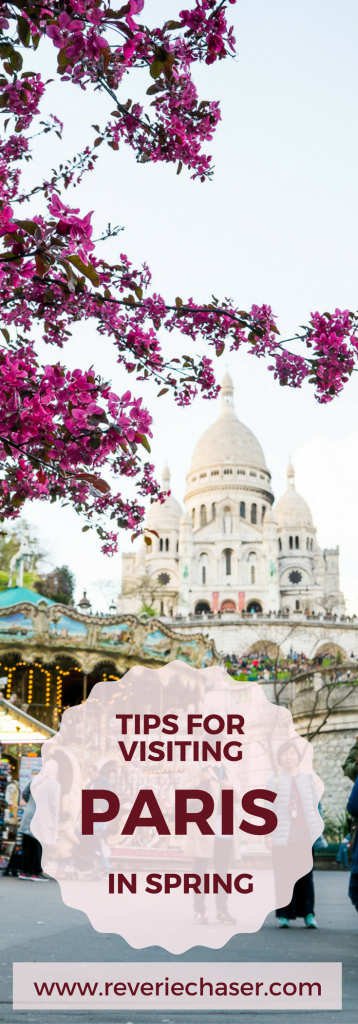 Spring is the best time to visit Paris, France for a real French adventure of love, sightseeing and culture